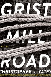 Grist Mill Road Audiobook Clip